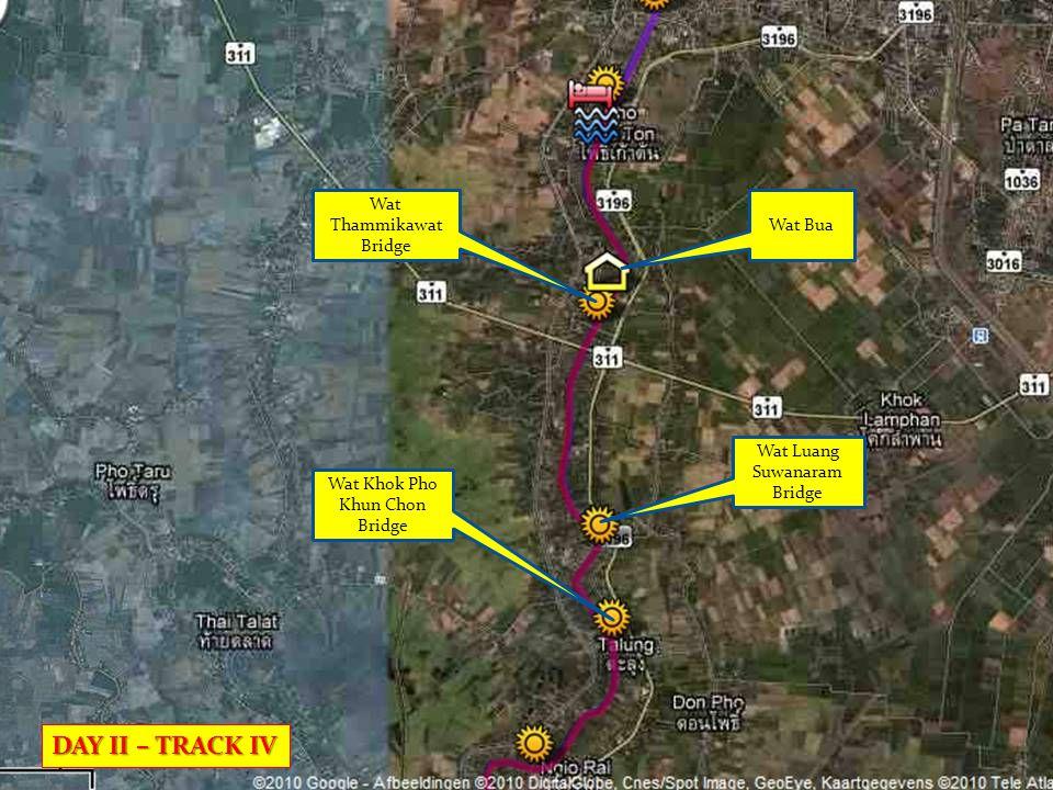 Wat Bua Wat Khok Pho Khun Chon Bridge Wat Luang Suwanaram Bridge Wat Thammikawat Bridge DAY II – TRACK IV