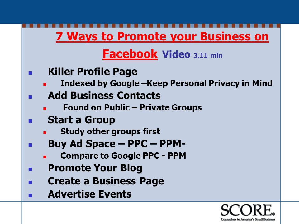 Facebook for Business Facebook for Business PAGE Video 7 min Facebook Personal Terms of Service requires REAL PEOPLE NOT BUSINESS NAMES Must first register as a PERSON Limited to 5,000 Friends YOU CAN CREATE A BUSINESS PAGE Register as a business.