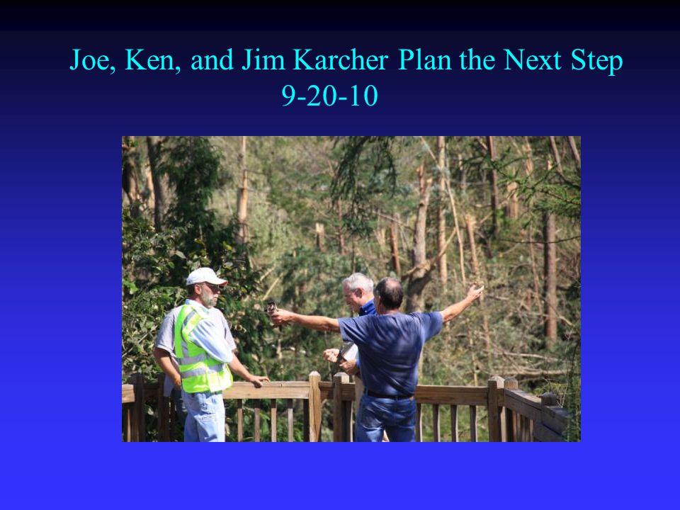 Joe, Ken, and Jim Karcher Plan the Next Step 9-20-10