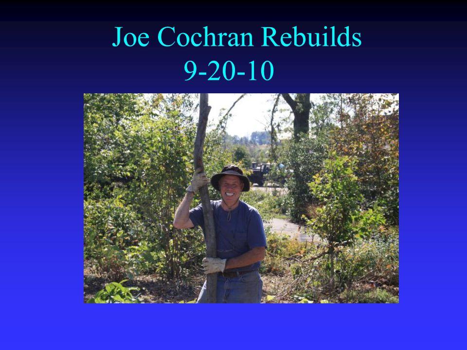 Joe Cochran Rebuilds 9-20-10