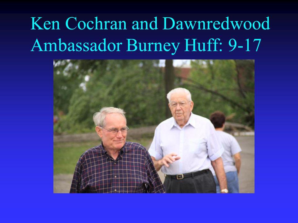 Ken Cochran and Dawnredwood Ambassador Burney Huff: 9-17
