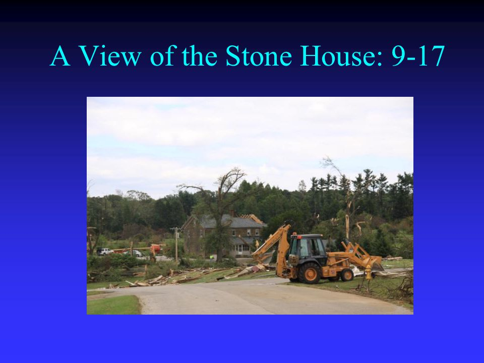A View of the Stone House: 9-17