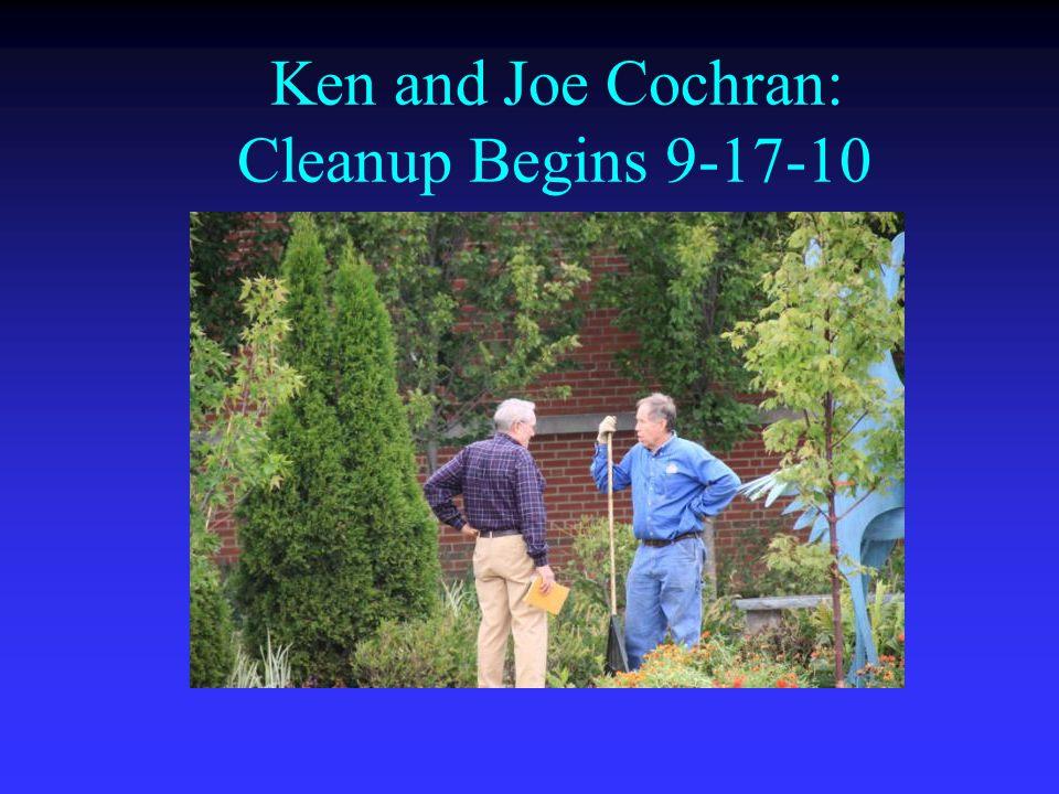 Ken and Joe Cochran: Cleanup Begins 9-17-10