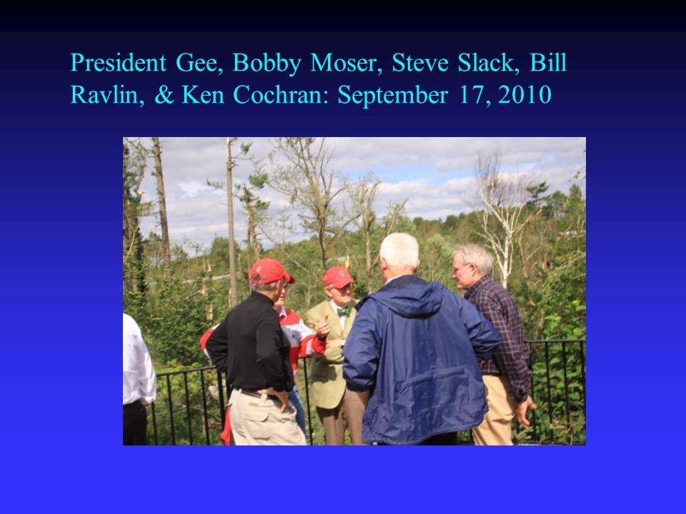 President Gee, Bobby Moser, Steve Slack, Bill Ravlin, & Ken Cochran: September 17, 2010