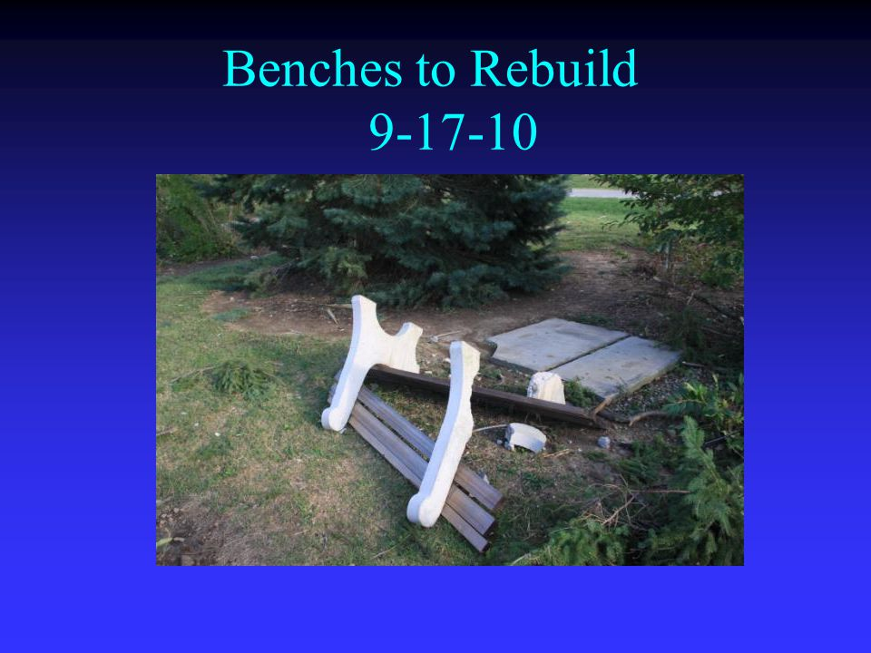 Benches to Rebuild 9-17-10