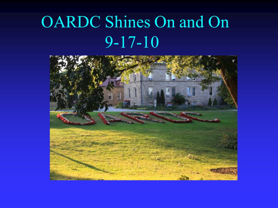 OARDC Shines On and On 9-17-10