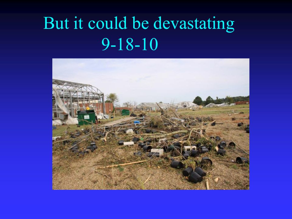 But it could be devastating 9-18-10