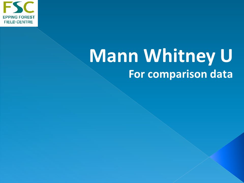 Mann Whitney U For comparison data