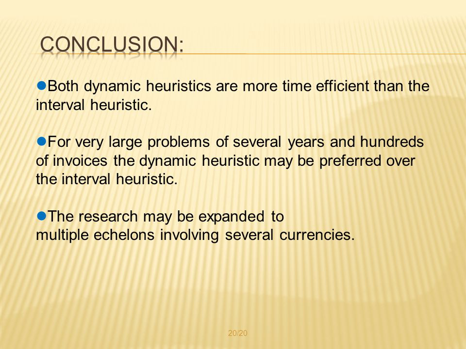 Both dynamic heuristics are more time efficient than the interval heuristic.