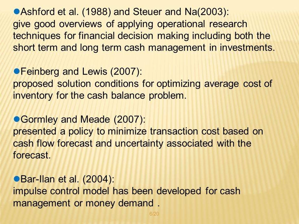 Ashford et al. (1988) and Steuer and Na(2003): give good overviews of applying operational research techniques for financial decision making including