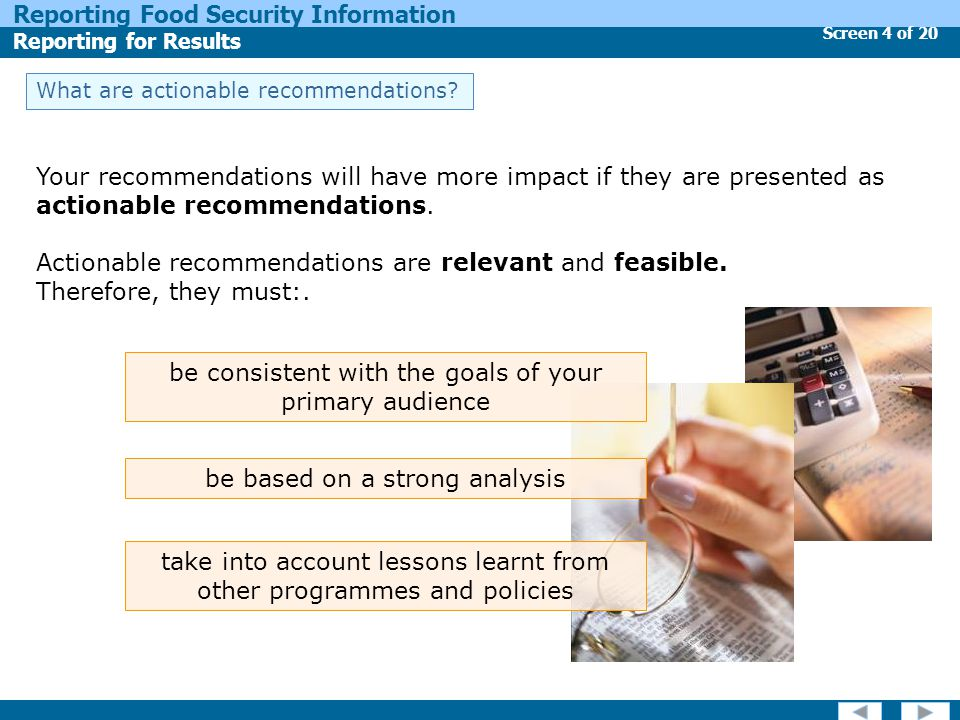 Screen 4 of 20 Reporting Food Security Information Reporting for Results What are actionable recommendations.