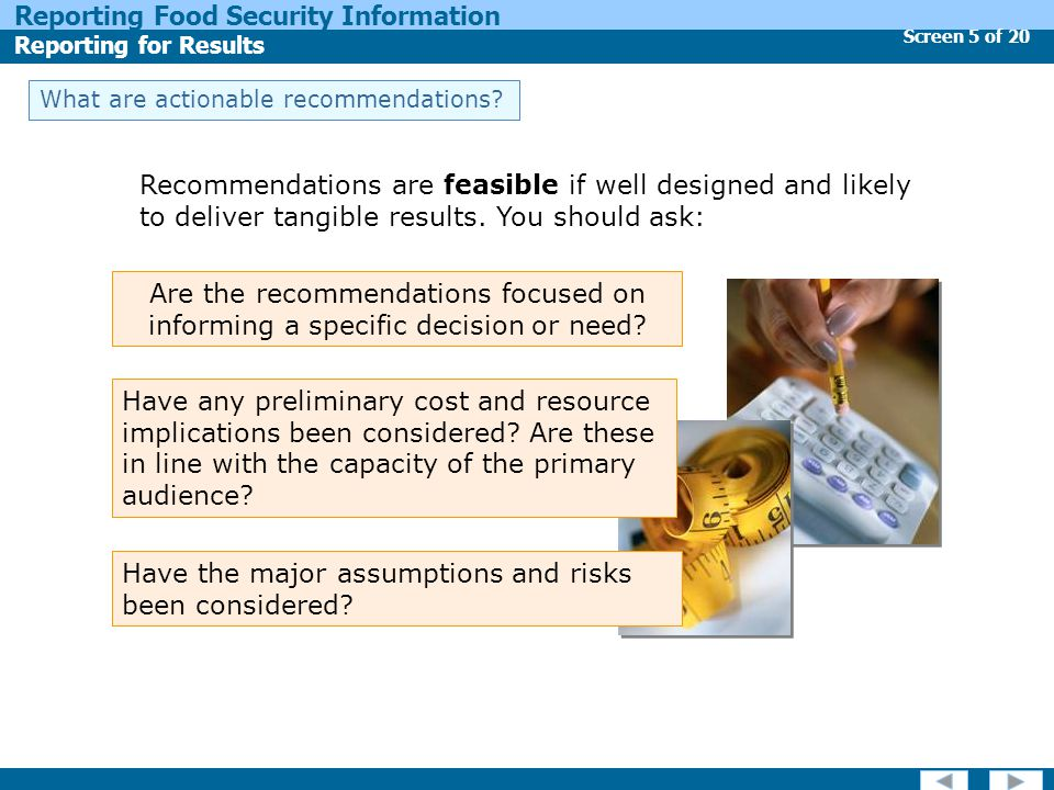 Screen 5 of 20 Reporting Food Security Information Reporting for Results What are actionable recommendations.