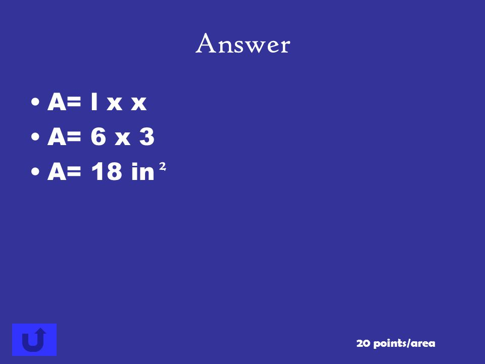 20 points/area Answer 6 in. 3 in. Find the area of the rectangle