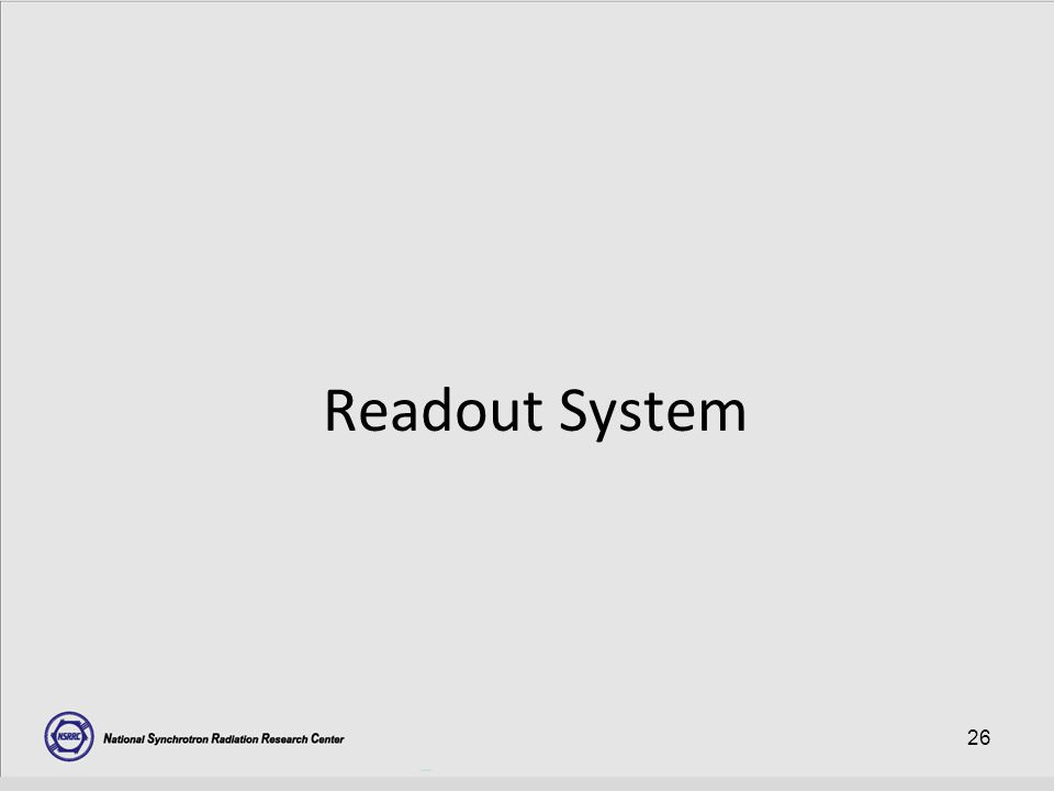 26 Readout System