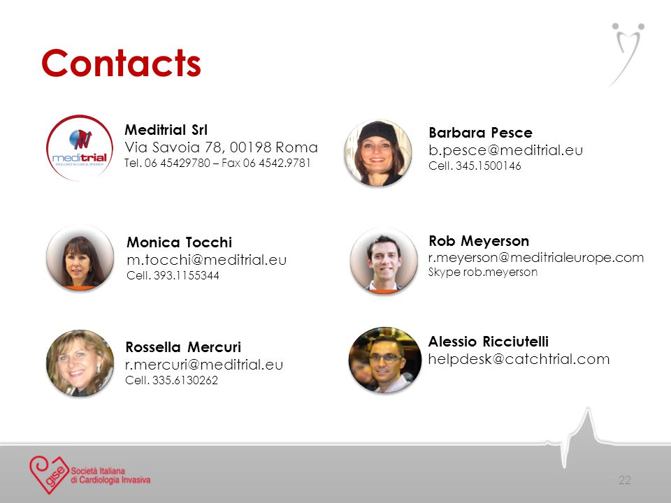Contacts 22 Meditrial Srl Via Savoia 78, 00198 Roma Tel.