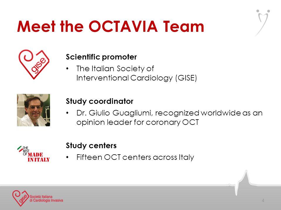 OCTAVIA Study Centers G.Guagliumi Centro Coordinatore M.