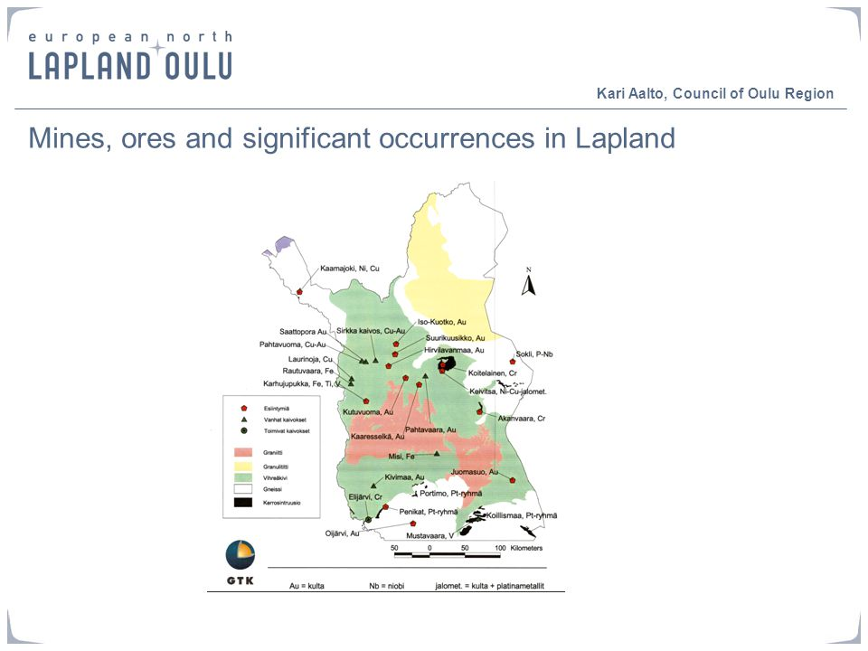 Mines, ores and significant occurrences in Lapland Kari Aalto, Council of Oulu Region