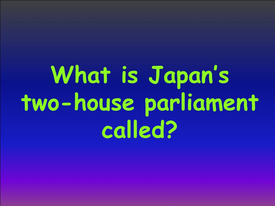 What is Japan's two-house parliament called?