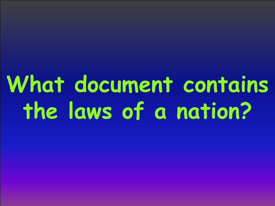 What document contains the laws of a nation?