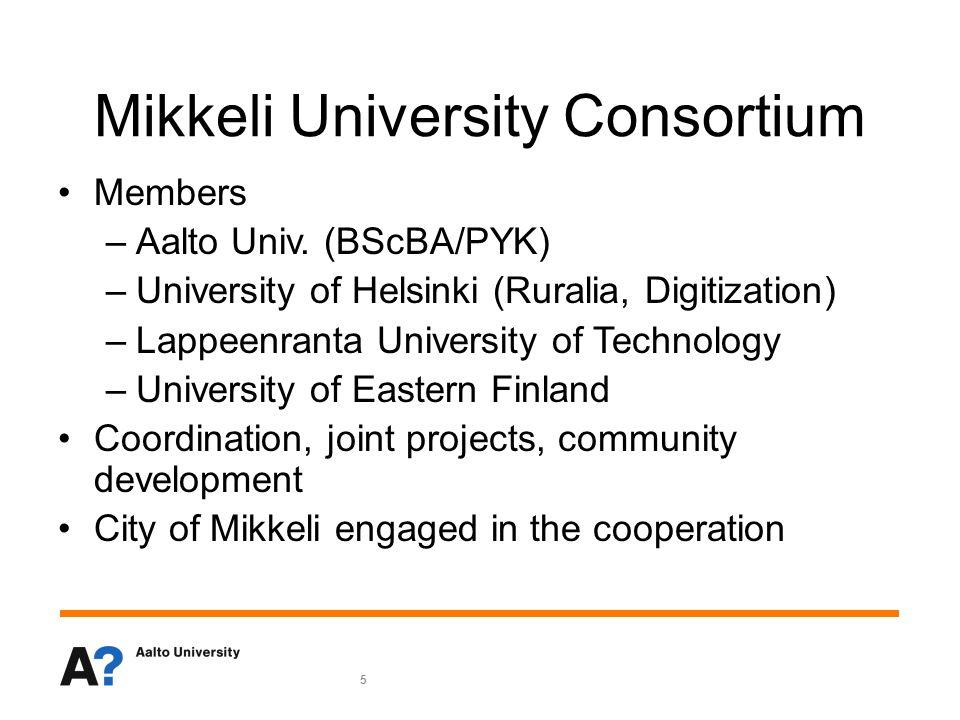 5 Mikkeli University Consortium Members –Aalto Univ.