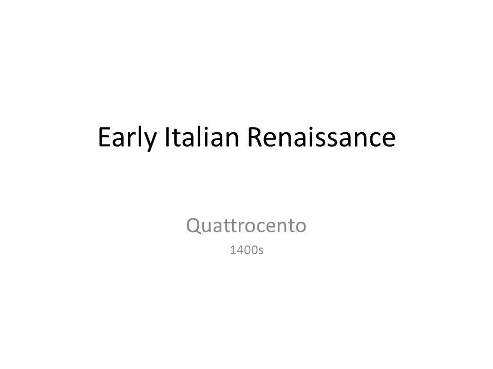 Early Italian Renaissance Quattrocento 1400s
