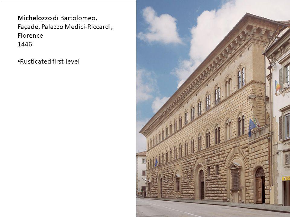 Michelozzo di Bartolomeo, Façade, Palazzo Medici-Riccardi, Florence 1446 Rusticated first level