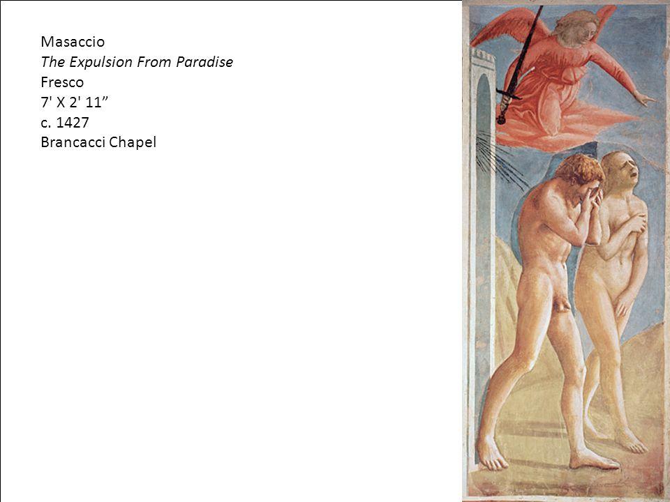 "Masaccio The Expulsion From Paradise Fresco 7' X 2' 11"" c. 1427 Brancacci Chapel"