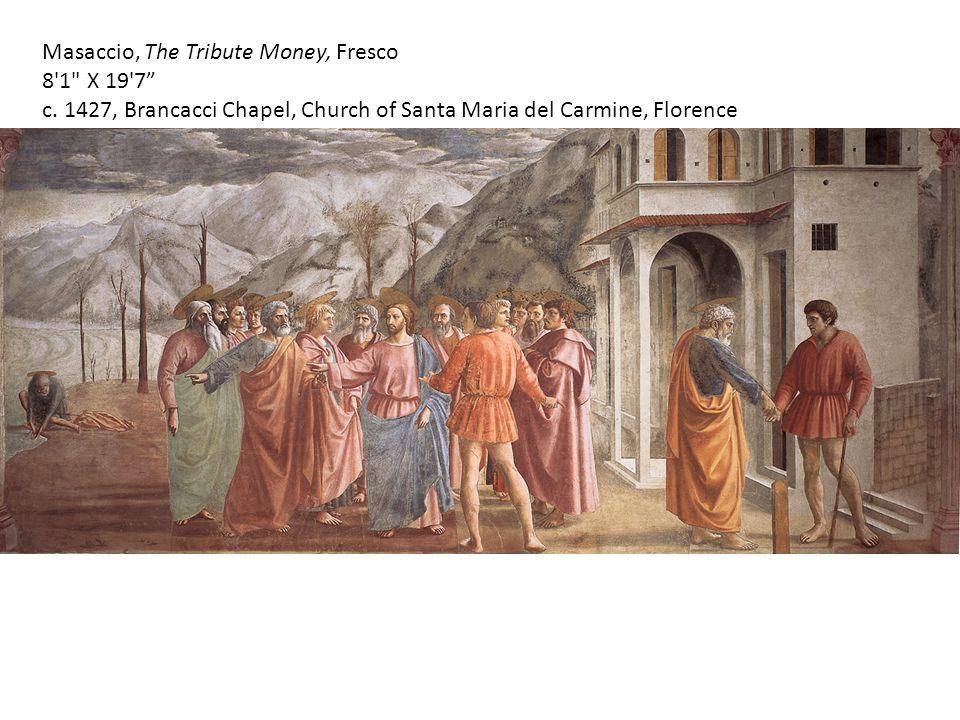 Masaccio, The Tribute Money, Fresco 8'1