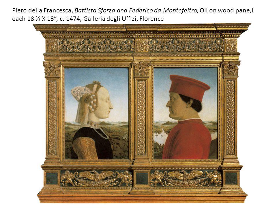 """Piero della Francesca, Battista Sforza and Federico da Montefeltro, Oil on wood pane,l each 18 ½ X 13"""", c. 1474, Galleria degli Uffizi, Florence"""