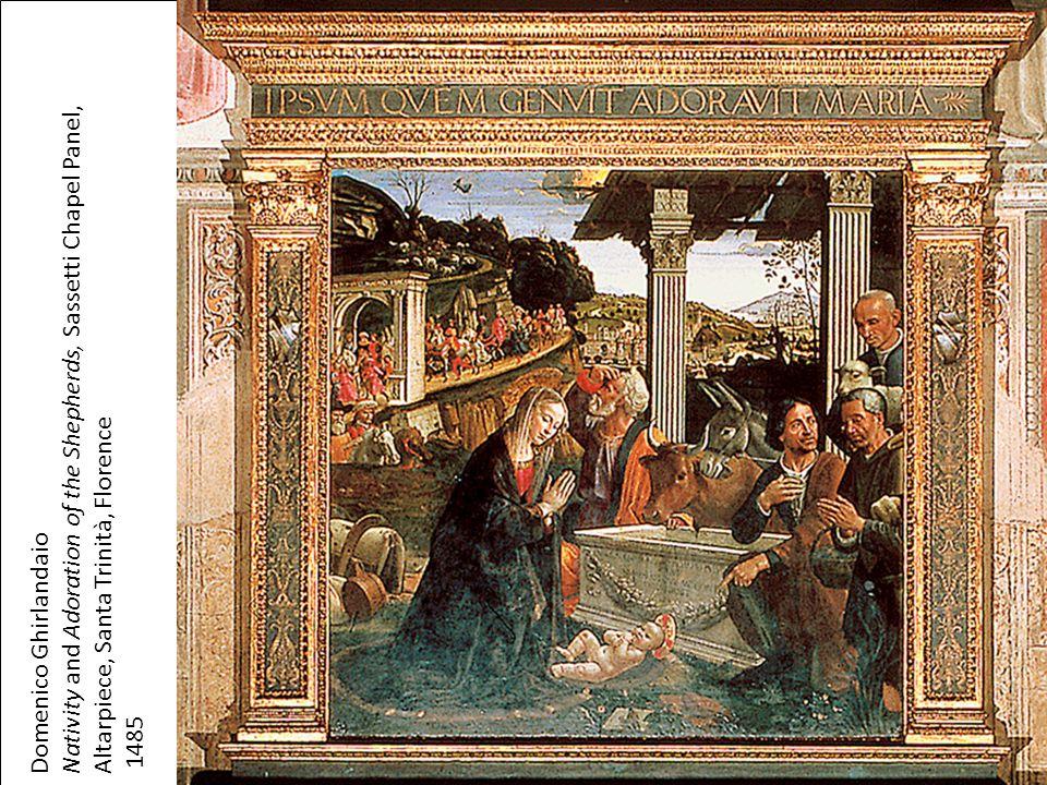 Domenico Ghirlandaio Nativity and Adoration of the Shepherds, Sassetti Chapel Panel, Altarpiece, Santa Trinità, Florence 1485