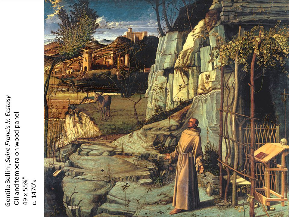 Gentile Bellini, Saint Francis In Ecstasy Oil and tempera on wood panel 49 x 55⅞
