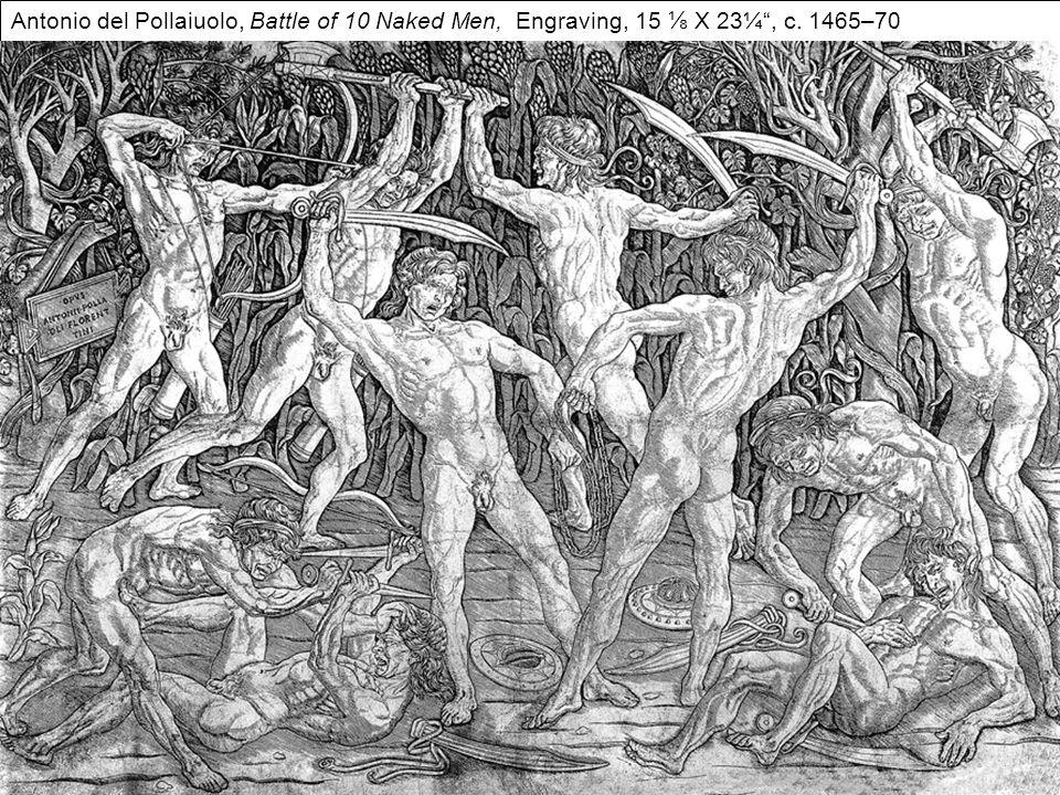 "Antonio del Pollaiuolo, Battle of 10 Naked Men, Engraving, 15 ⅛ X 23¼"", c. 1465–70"