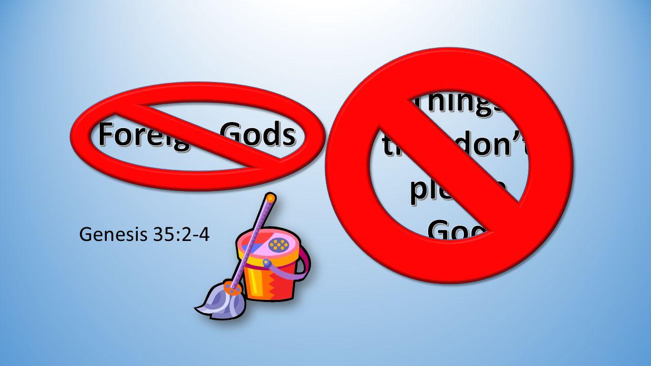 Genesis 35:2-4