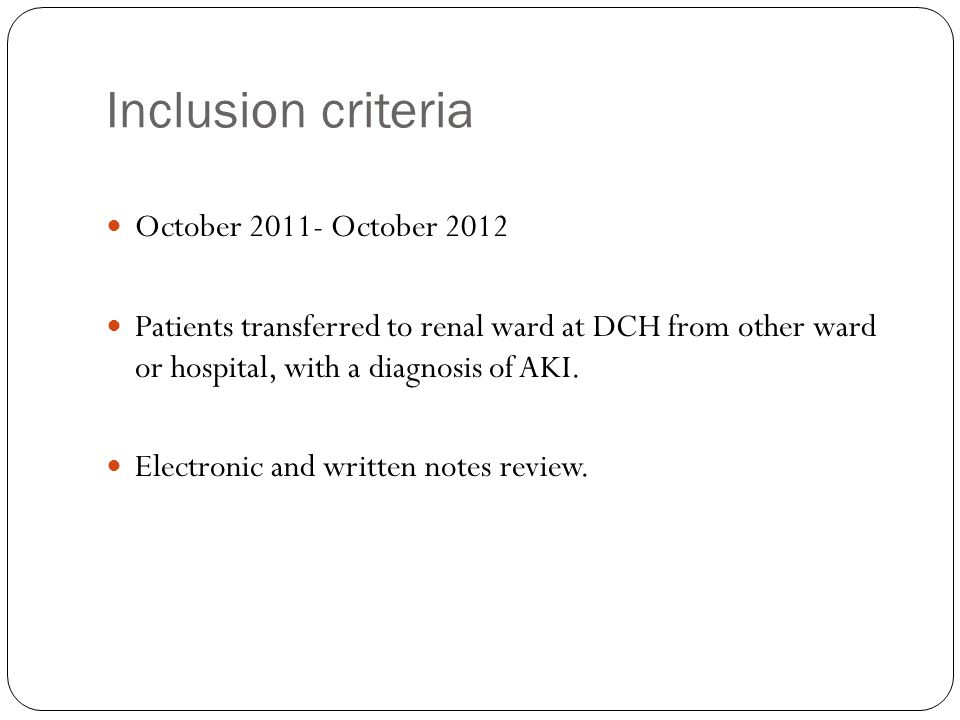Inclusion criteria October 2011- October 2012 Patients transferred to renal ward at DCH from other ward or hospital, with a diagnosis of AKI. Electron