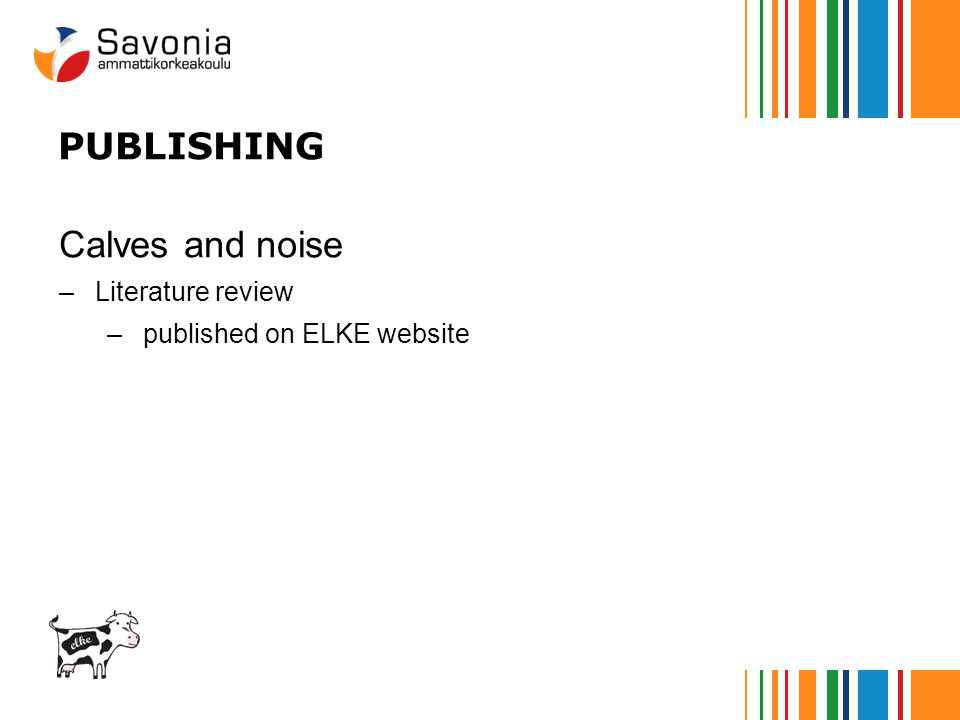 PUBLISHING Calves and noise –Literature review –published on ELKE website