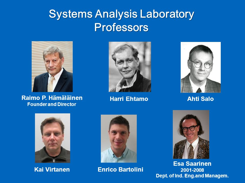 Systems Analysis Laboratory Professors Raimo P.