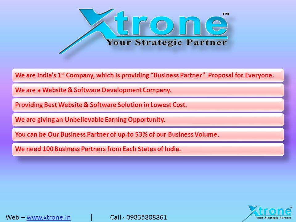 Web – www.xtrone.in | Call - 09835808861www.xtrone.in
