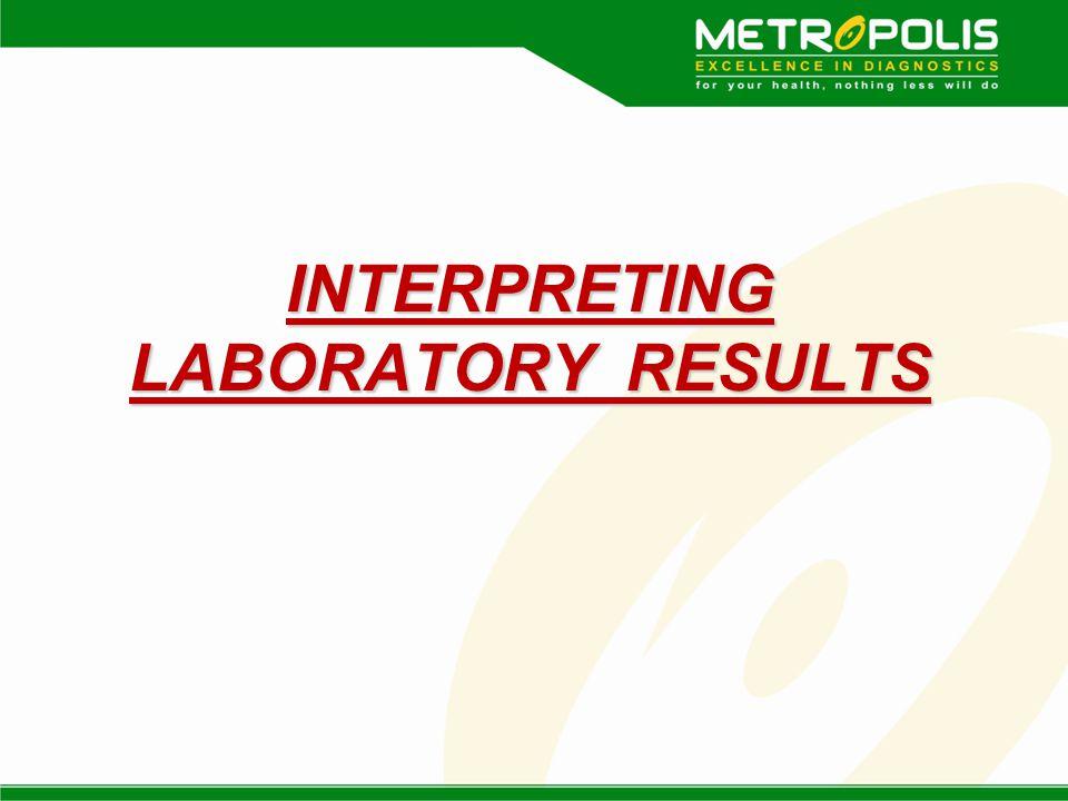 INTERPRETING LABORATORY RESULTS