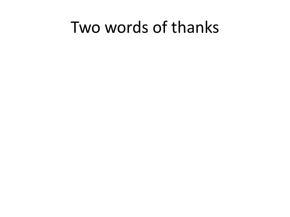 Two words of thanks
