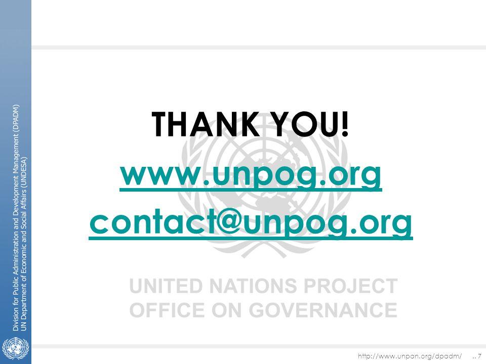 http://www.unpan.org/dpadm/.. 7 THANK YOU! www.unpog.org contact@unpog.org
