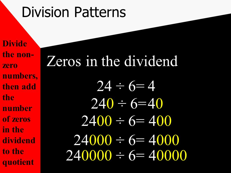 20) 18000 Division with zeros in the dividend and divisor Now ask how many 2's will go into 18.