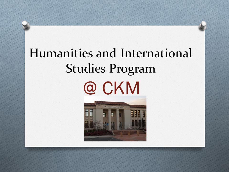 Humanities and International Studies Program @ CKM