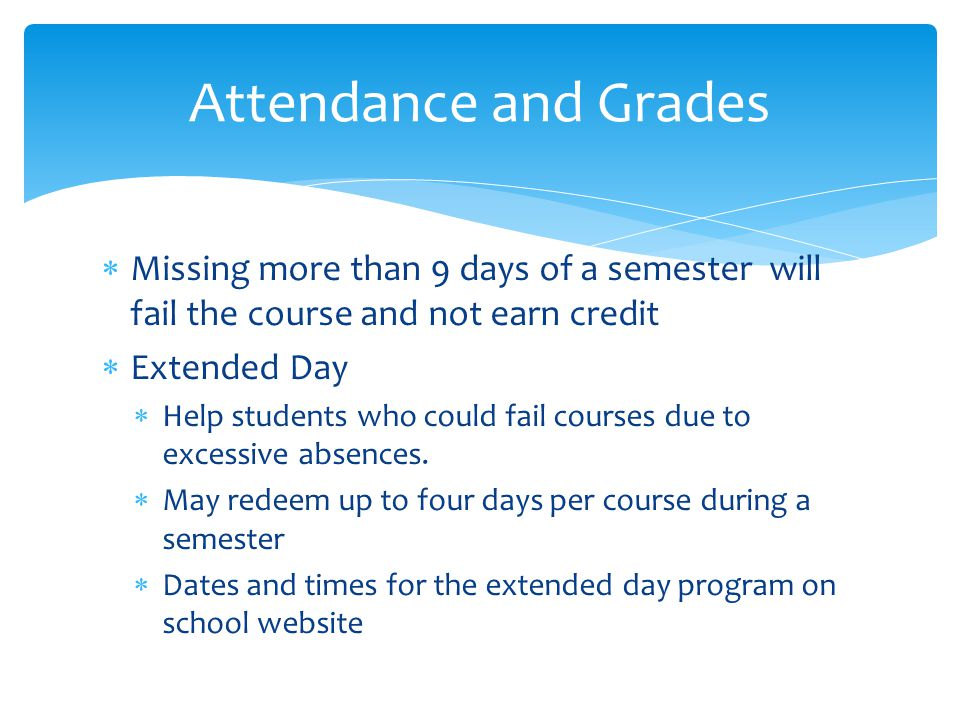 Extended days  Be on time  Have 90min of work  Have signed extended day slip from teacher  WBHS rules apply