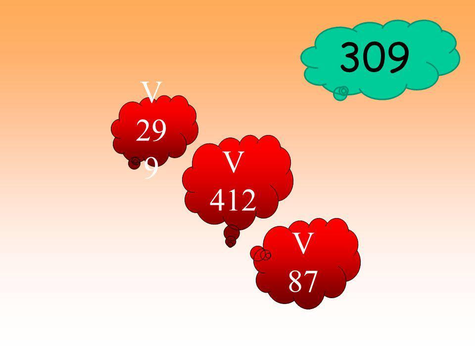 V 299 V 87 V 412 309