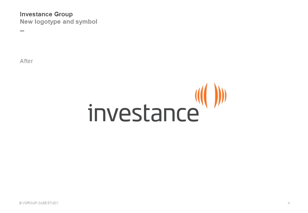_ Investance Group Brand guidelines 5 © VGROUP: CASE STUDY Click here to see full guidelines >>
