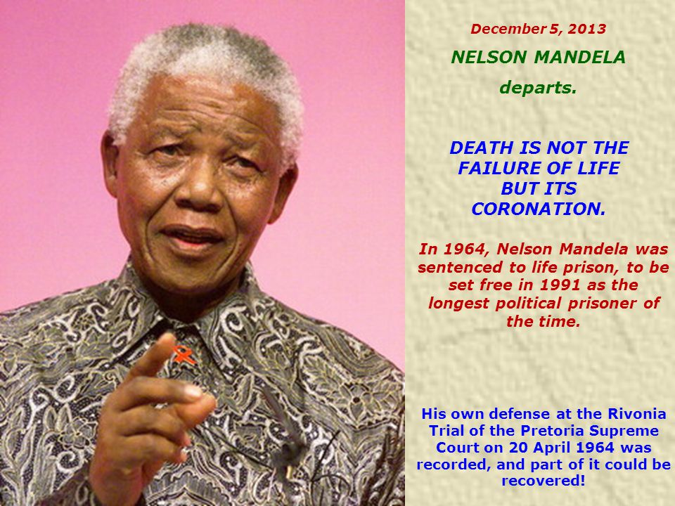 In 1964, Nelson Mandela was sentenced to life prison, to be set free in 1991 as the longest political prisoner of the time.