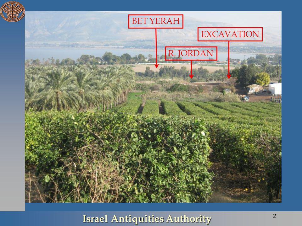 Israel Antiquities Authority 2 BET YERAH EXCAVATION R. JORDAN