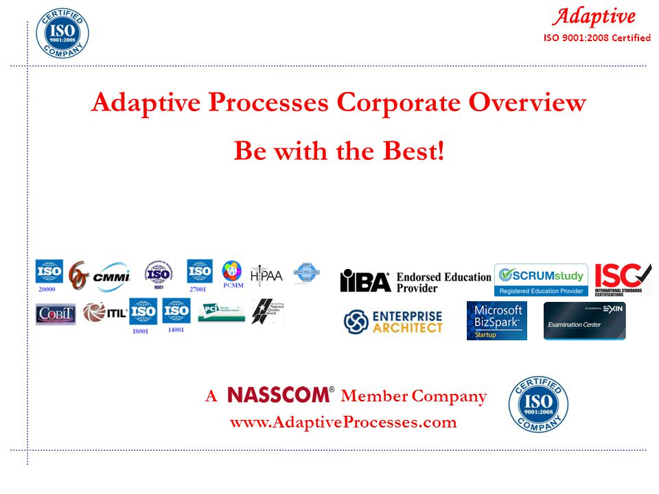 Quality Consulting Adaptive Processes Corporate Overview Be with the Best.