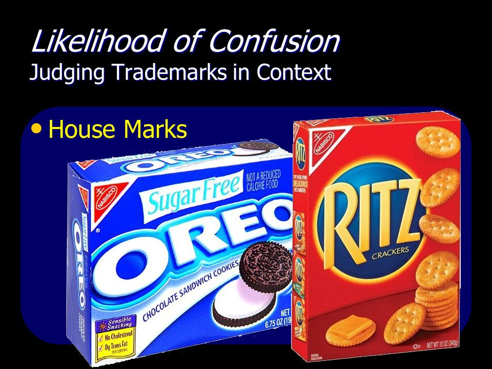 Likelihood of Confusion Judging Trademarks in Context House Marks