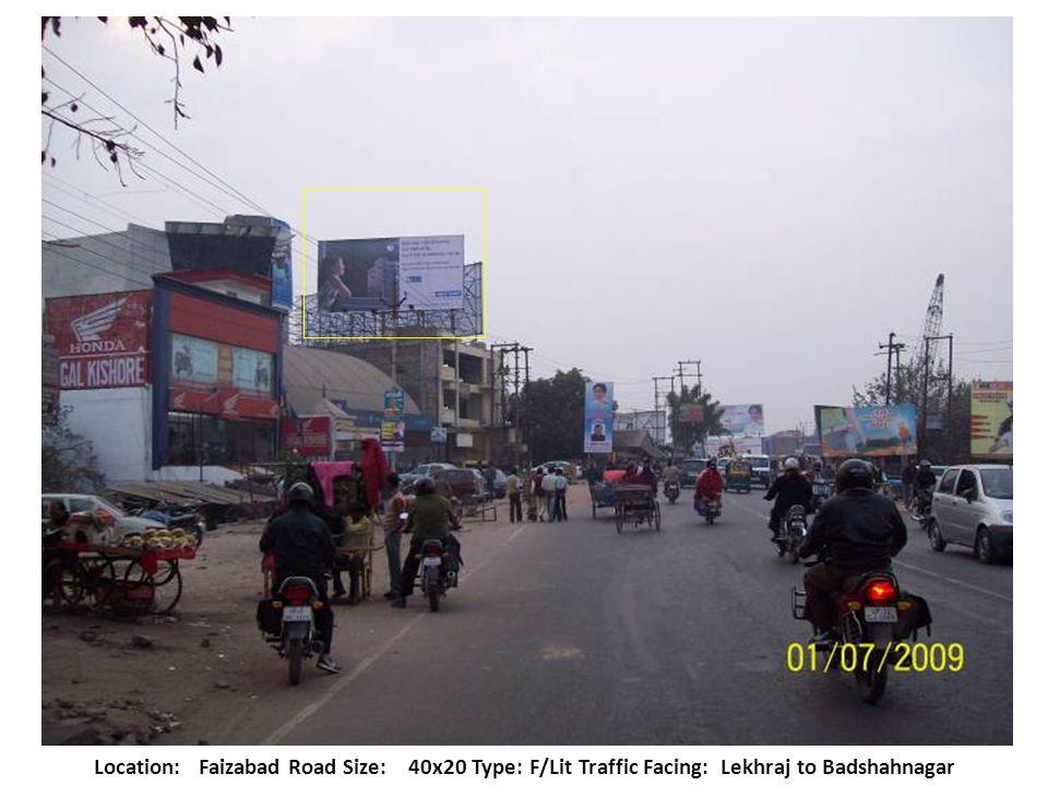 Location:Nishatganj Bridge Size: 15x15Type: F/Lit Traffic Facing: Nishatganj to Ashok Marg